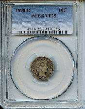 1898-O Barber Liberty Head Silver Dime in PCGS VF 25