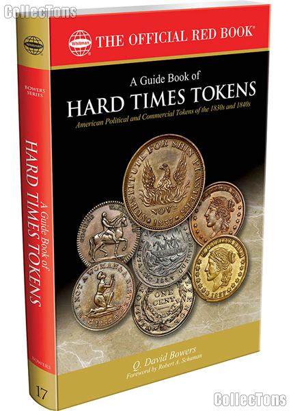The Official Red Book: A Guide Book of Hard Times Tokens - Bowers