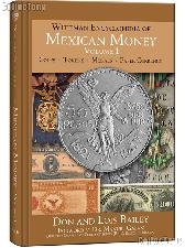 Whitman Encyclopedia of Mexican Money Volume 1 - Don & Lois Bailey
