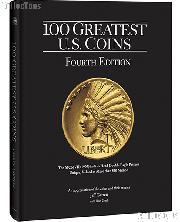 100 Greatest U.S. Coins 4th Edition - Garret & Guth