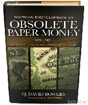 Whitman Encyclopedia of Obsolete Paper Money Volume 1 - Q. David Bowers