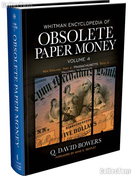 Whitman Encyclopedia of Obsolete Paper Money Volume 4 - Q. David Bowers