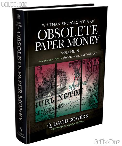 Whitman Encyclopedia of Obsolete Paper Money Volume 5 - Q. David Bowers
