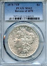 1878 7TF Rev of 78 Morgan Silver Dollar in PCGS MS 62
