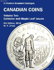 2016 Charlton Standard Catalogue of Canadian Coins Vol. 2 Collector & Maple Leaf Issues, 6th Edition