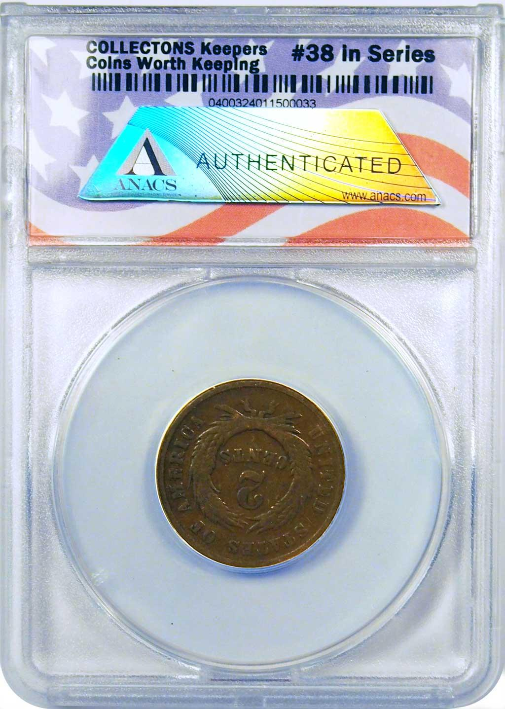 CollecTons Keepers #38: 1864 Two-Cent Piece Certified in Exclusive ANACS Holder