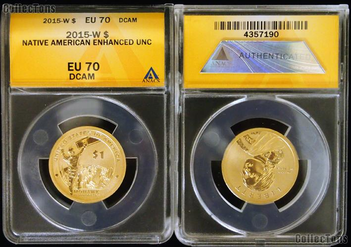 2015-W Enhanced Uncirculated Native American Dollar in ANACS EU 70 DCAM