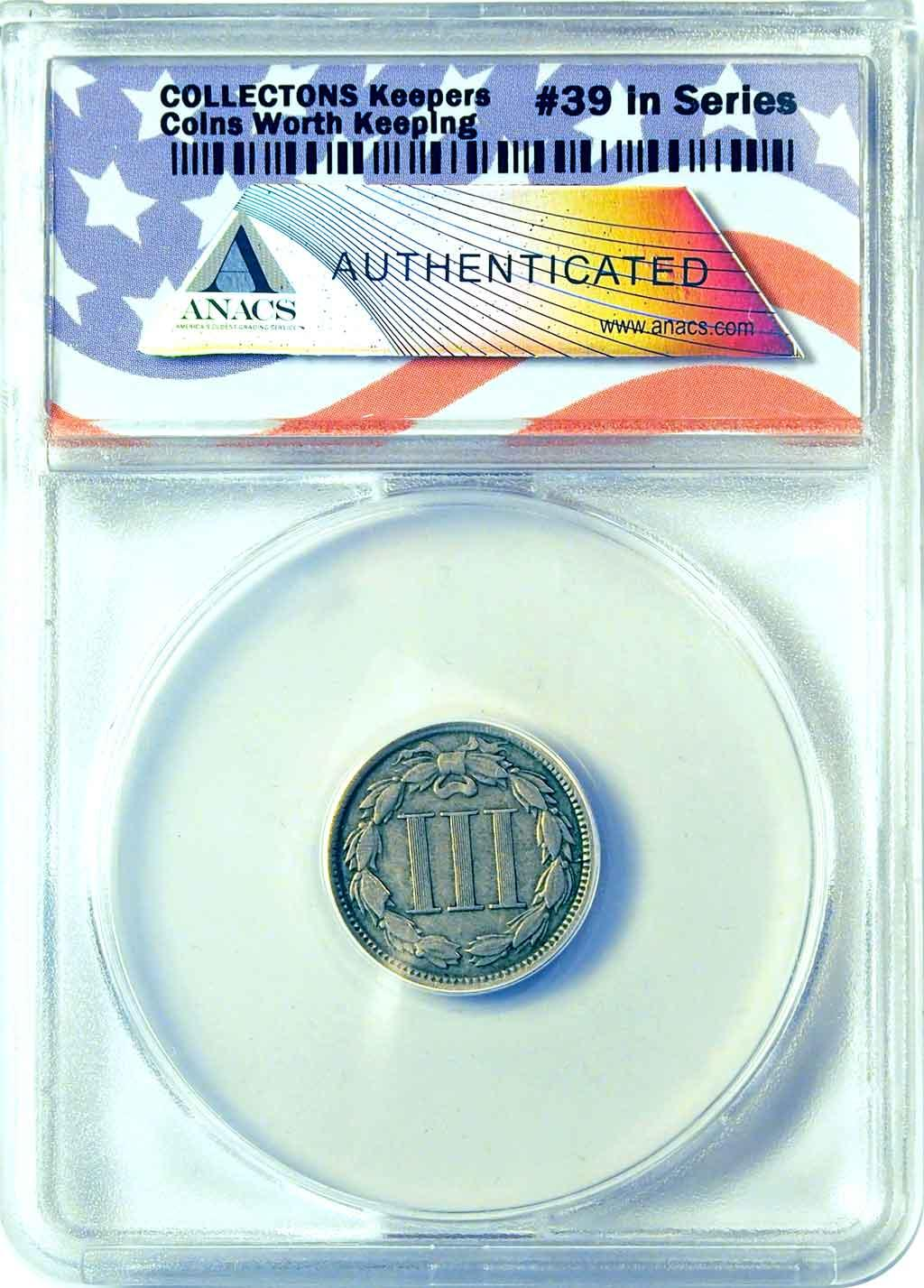 CollecTons Keepers #39: 1865 Three-Cent Piece Certified in Exclusive ANACS Holder