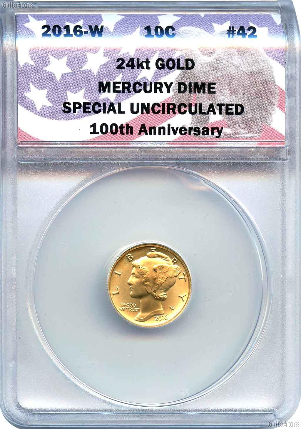 CollecTons Keepers #42: 2016-W Gold Mercury Dime Certified in Exclusive ANACS Special Uncirculated Holder