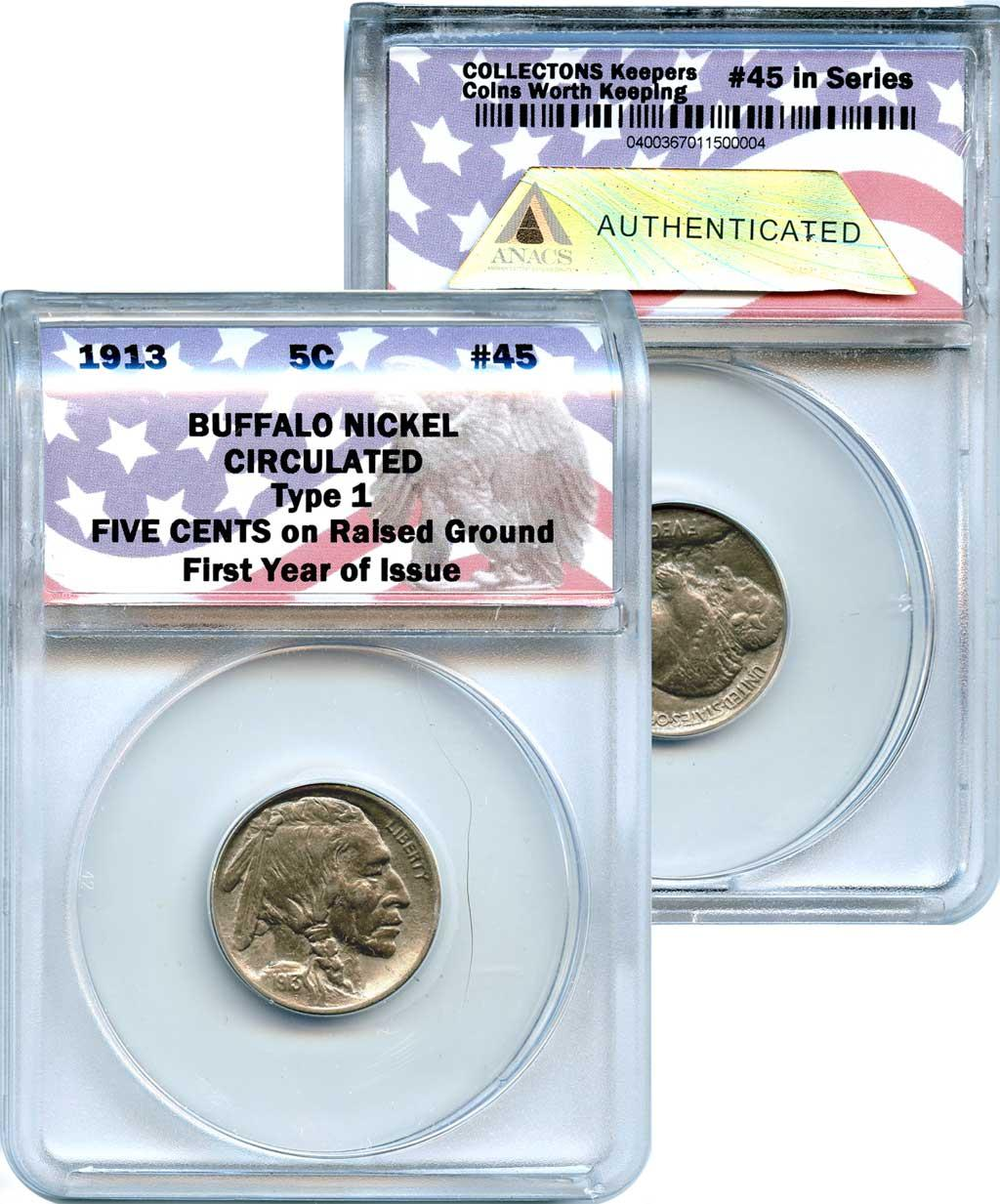 CollecTons Keepers #45: 1913 Type I Buffalo Nickel Certified in Exclusive ANACS Holder
