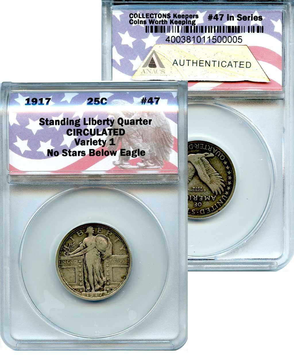 CollecTons Keepers #47: 1917 Type 1 Standing Liberty Quarter Certified in Exclusive ANACS Holder