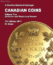 2017 Charlton Standard Catalogue of Canadian Coins Vol. 2 Collector & Maple Leaf Issues, 7th Edition