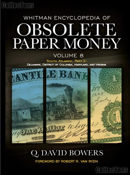 Whitman Encyclopedia of Obsolete Paper Money Volume 8 - Q. David Bowers