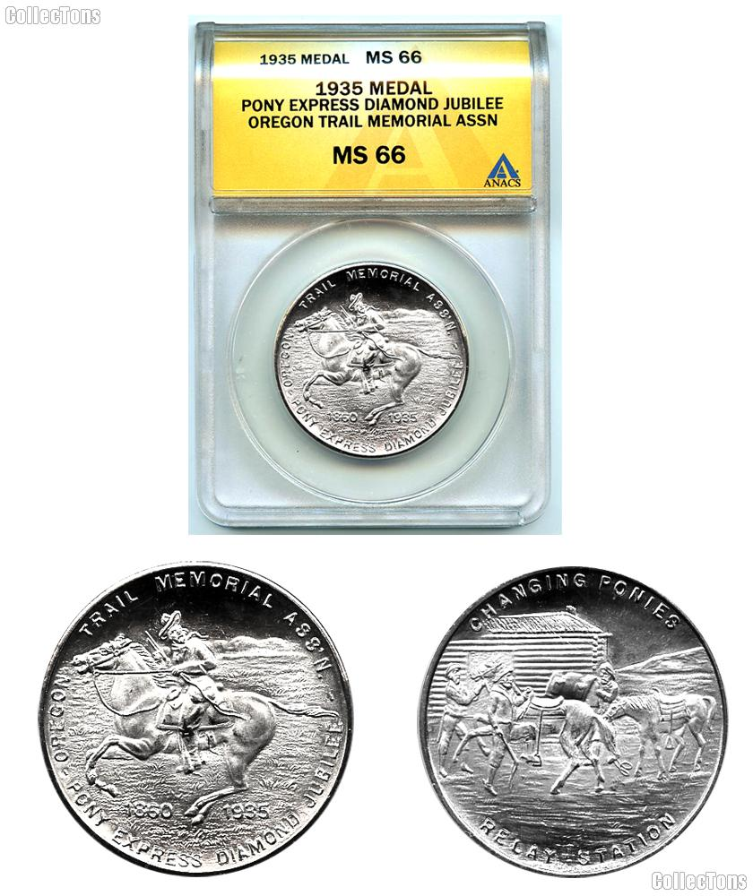 1935 Pony Express Diamond Jubilee Medal in ANACS MS 66