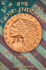 The $2.50 and $5 Gold Indians of Bela Lyon Pratt by Allan Schein