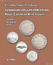 2018 Charlton Standard Catalogue of Canadian Coins Vol. 2 Royal Canadian Mint Issues, 8th Edition