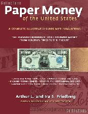 Paper Money of the United States 21st Edition by Arthur L and Ira S. Friedberg - Paperback