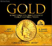 GOLD Everything You Need To Know To Buy And Sell Today 2nd Edition by Garrett & Bowers - Hard Cover