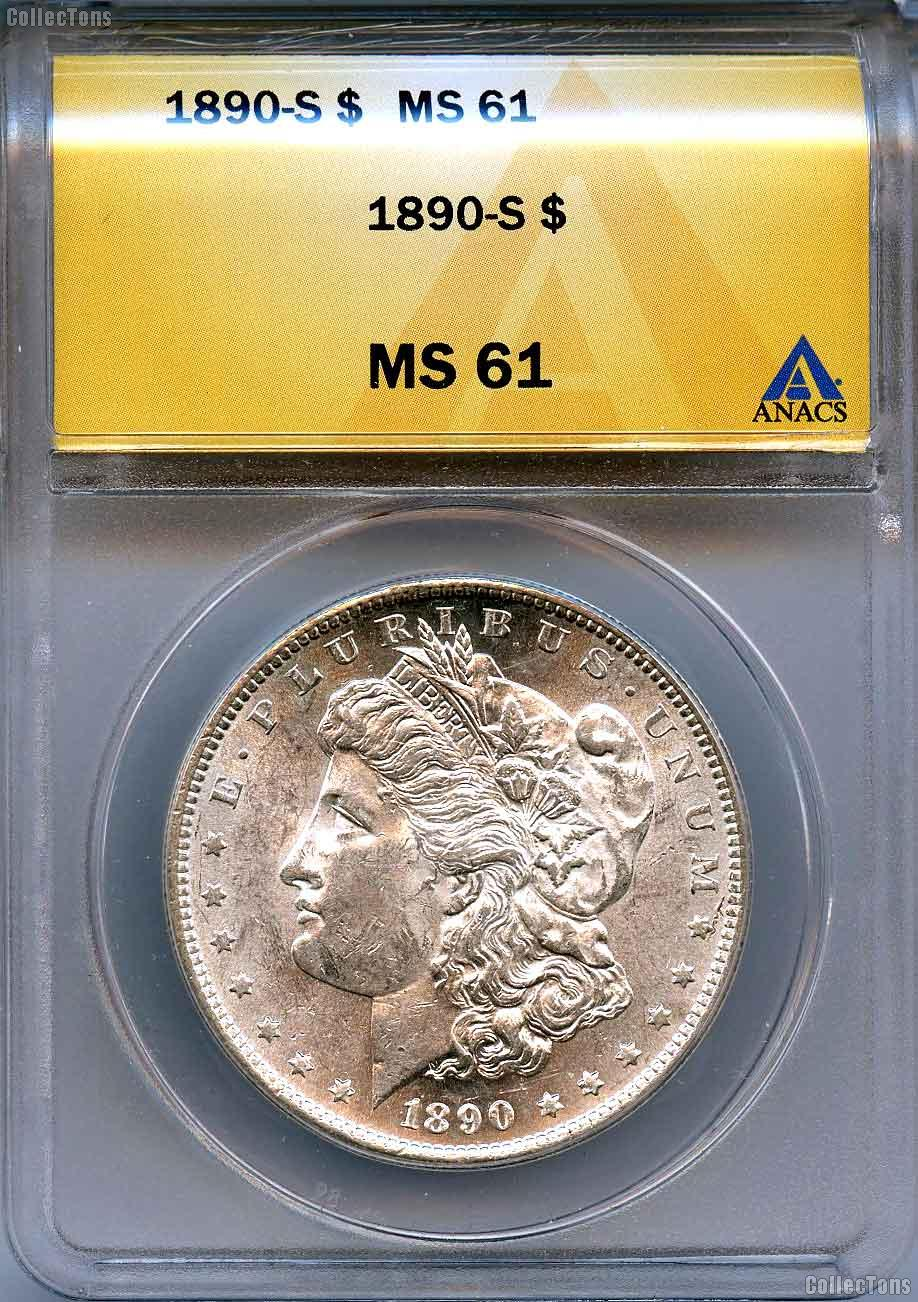 1890-S Morgan Silver Dollars in ANACS MS 61