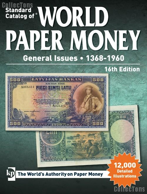 Krause Standard Catalog of World Paper Money General Issues 1368-1960 16th Edition - Cuhaj