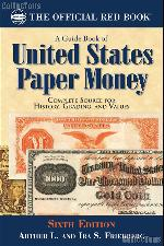 The Official Red Book: A Guide Book of United States Paper Money 6th Edition - Friedberg