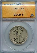 1921-D Walking Liberty Half Dollars in ANACS G 4
