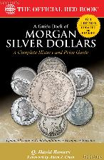 Red Book of Morgan Silver Dollars 6th Edition - Bowers