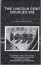 The Lincoln Cent Doubled Die, Wexler *NEW*