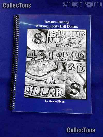 Treasure Hunting Walking Liberty Half Dollars - Flynn