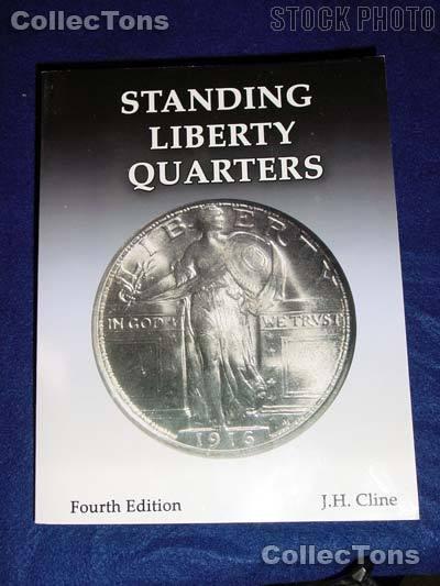 Standing Liberty Quarters 4th Ed. SLQ Book - J.H. Cline