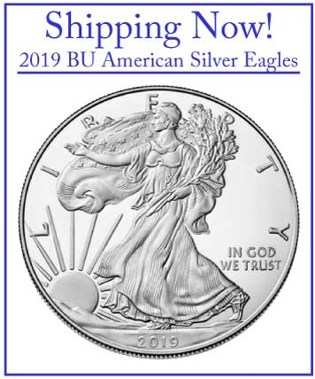 2019 BU American Silver Eagles - Shipping Now!