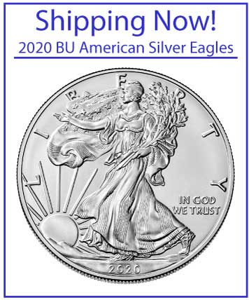 2020 BU American Silver Eagles - Shipping Now!