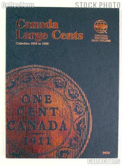 Whitman Canada Large Cents 1858 - 1920 Folder #2478