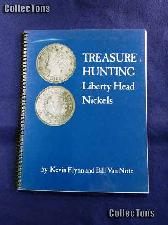 Treasure Hunting Liberty Head Nickels Book - Flynn