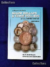 Buyer's Guide to Silver & Trade Dollars - David Bowers
