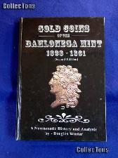 Gold Coins of the Dahlonega Mint Book - Damaged