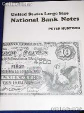 U.S. Large Size National Bank Notes - Peter Huntoon