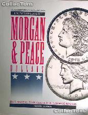 Encyclopedia of Morgan & Peace Dollars - 4th Edition