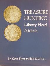 Treasure Hunting Liberty Head Nickels Book - Paperback