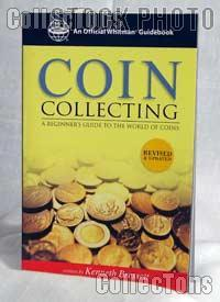 Coin Collecting, A Beginners Guide to the World of Coins