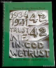 Treasure Hunting Mercury Dimes 2nd Edition by John Wexler and Kevin Flynn - Spiral Bound Paperback