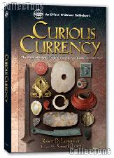 Curious Currency The Story of Money From the Stone Age to the Internet Age by Leonard - Hard Cover