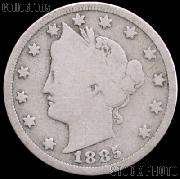 1885 Liberty Head V Nickel G-4 or Better