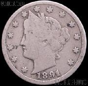 1891 Liberty Head V Nickel G-4 or Better