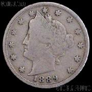 1889 Liberty Head V Nickel G-4 or Better