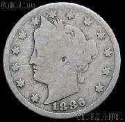 1886 Liberty Head V Nickel G-4 or Better