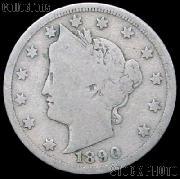 1890 Liberty Head V Nickel G-4 or Better