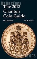 2012 Charlton Coin Guide by W.K. Cross & Jean Dale