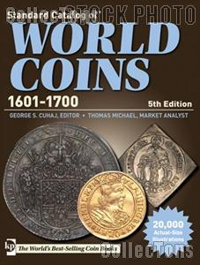 Krause Standard Catalog of World Coins 1601 - 1700, Fifth Edition