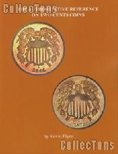 Authoritative Reference on Two Cents Coins by Kevin Flynn